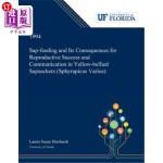 【中商海外直订】Sap-feeding and Its Consequences for Reproductive S