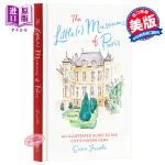 【中商原版】巴黎小博物馆 英文原版 The Little(r) Museums of Paris: An Illust