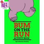 【中商海外直订】Bum on the Run Activity Book