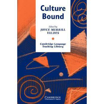 【预订】Culture Bound: Bridging the Cultural Gap in Language Teaching 预订商品,需要1-3个月发货,非质量问题不接受退换货。