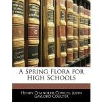 【预订】A Spring Flora for High Schools