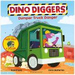 Dumper Truck Danger翻车车危险:恐龙挖掘机 英文儿童故事书 3-6岁
