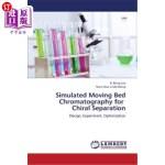 【中商海外直订】Simulated Moving Bed Chromatography for Chiral Sepa
