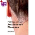 【中商海外直订】Pathogenesis of Autoimmune Diseases