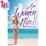 【中商海外直订】Are Women Nice?