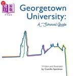 【中商海外直订】Georgetown University: A Survival Guide