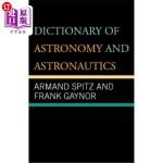 【中商海外直订】Dictionary of Astronomy and Astronautics