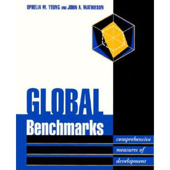 【预订】Global Benchmarks: Comprehensive Measures of Development 预订商品,需要1-3个月发货,非质量问题不接受退换货。
