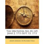 【预订】The Spectator: No. 81-169; June 2, 1711-Sept. 13, 1711