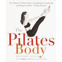 英文原版 普拉提身体:无器械锻炼*指南 The Pilates Body