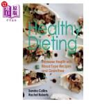 【中商海外直订】Healthy Dieting: Increase Health with Blood Type Re