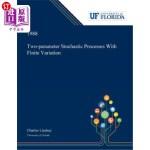 【中商海外直订】Two-parameter Stochastic Processes With Finite Vari