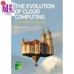 【中商海外直订】The Evolution of Cloud Computing: How to Plan for C