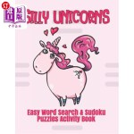 【中商海外直订】Silly Unicorns: Easy Word Search & Sudoku Puzzles A