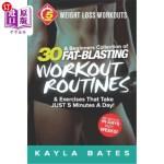 【中商海外直订】5-Minute Weight Loss Workouts: A Beginners Collecti