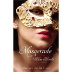 Masquerade Melissa De La Cruz(梅丽莎・德拉克鲁兹) Little Brown UK vi