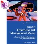 【中商海外直订】Airport Enterprise Risk Management Model- A Study o
