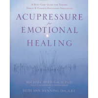ACUPRESSURE FOR EMOTIONAL HEAL(ISBN=9780553382433) 英文原版
