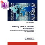 【中商海外直订】Clustering Peers in Semantic Communities