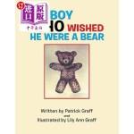 【中商海外直订】The Boy Who Wished He Were a Bear