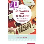【中商海外直订】Co-Planning for Co-Teaching: Time-Saving Routines T