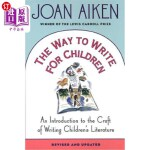 【中商海外直订】The Way to Write for Children: An Introduction to t