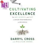 【中商海外直订】Cultivating Excellence: The Art, Science, and Grit