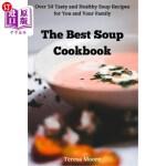 【中商海外直订】The Best Soup Cookbook: Over 50 Tasty and Healthy S