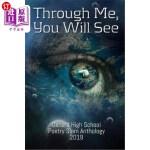 【中商海外直订】Through Me, You Will See: Oxnard High School Poetry