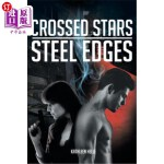 【中商海外直订】Crossed Stars, Steel Edges