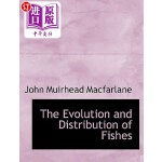 【中商海外直订】The Evolution and Distribution of Fishes