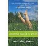 Sleeping Naked Is Green Vanessa Farquharson Houghton Miffli