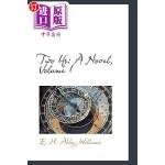 【中商海外直订】Two Ifs: A Novel, Volume I