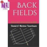 【中商海外直订】Back Fields: Practical Prep for Exams in E&M