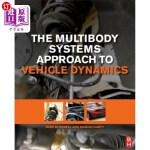 【中商海外直订】The Multibody Systems Approach to Vehicle Dynamics