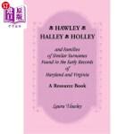 【中商海外直订】Hawley, Halley, Holley and Families of Similar Surn