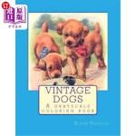 【中商海外直订】Vintage Dogs: A grayscale coloring book