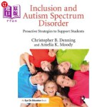 【中商海外直订】Inclusion and Autism Spectrum Disorder: Proactive S