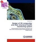 【中商海外直订】Design of 3D Composites and Their Structural Health
