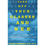 TAKE OFF YOUR GLASSES & SEE(ISBN=9780517886045) 英文原版