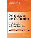 【预订】Collaboration and Co-Creation: New Platforms for Market