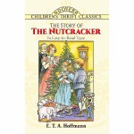 The Story of the Nutcracker(【按需印刷】)