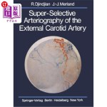【中商海外直订】Super-Selective Arteriography of the External Carot