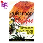 【中商海外直订】Superfood Recipes: Super Foods Healthy Recipes Book