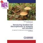 【中商海外直订】Denaturing Gradient Gel Electrophoresis in Studying