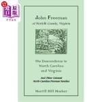 【中商海外直订】John Freeman of Norfolk County, Virginia: His Desce