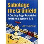 【预订】Sabotage the Grunfeld!: A Cutting-edge Repertoire for W