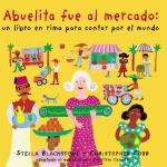 【预订】Abuelita Fue Al Mercado a Round-The World Counting Rhym