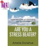 【中商海外直订】Are You a Stress Beater?: Learn the Craft of Unwind