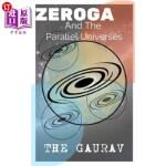 【中商海外直订】Zeroga: And The Parallel Universes